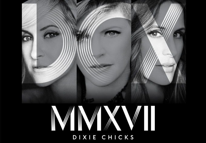 Dixie Chicks - 15 avril 2017, Montréal