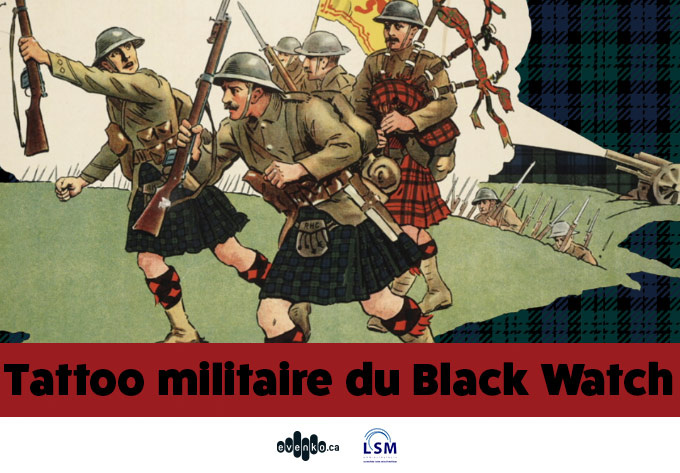 The Black Watch Military Tattoo - April  8, 2017, Montreal