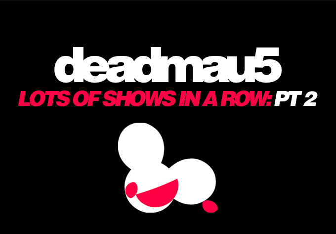 Deadmau5 - 14 octobre 2017, Alma