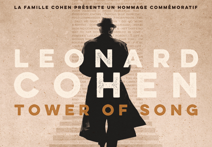 Tower of Song: A Memorial Tribute to Leonard Cohen - November  6, 2017, Montreal
