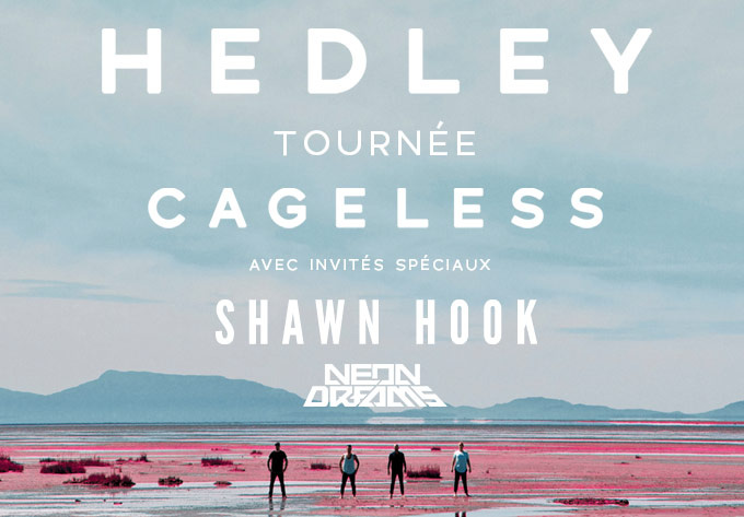 Hedley - February 26, 2018, Quebec