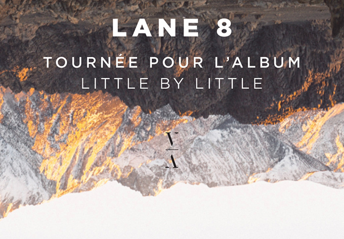 Lane 8: Little By Little Tour - March  2, 2018, Montreal