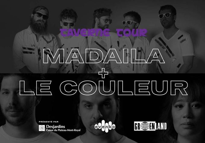 Madaila / Le Couleur - February  1, 2018, Montreal