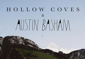 Austin Basham & Hollow Coves