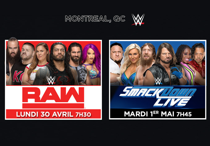 WWE Monday Night Raw - 30 avril 2018, Montréal
