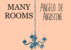 Many Rooms & Angelo De Augustine