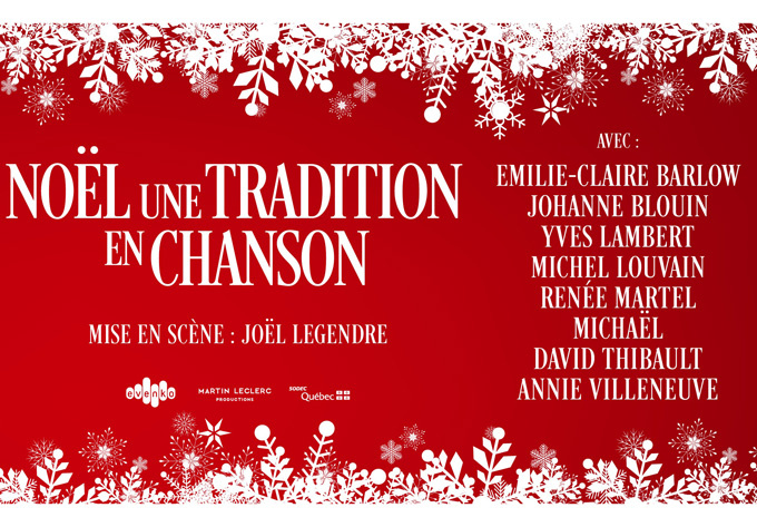 noel 2018 a laval Noël, une tradition en chanson concert in Laval on December 23  noel 2018 a laval