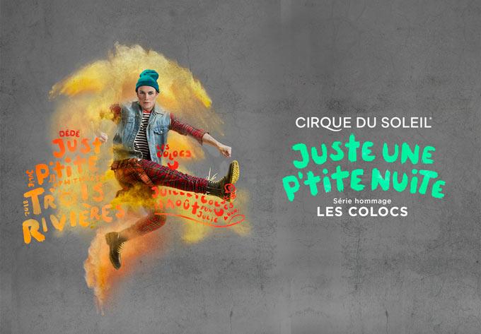 Cirque du Soleil - Juste une P'tite Nuite - July 20, 2018, Trois-Rivières