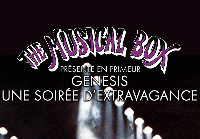 The Musical Box - February  9, 2019, Montreal