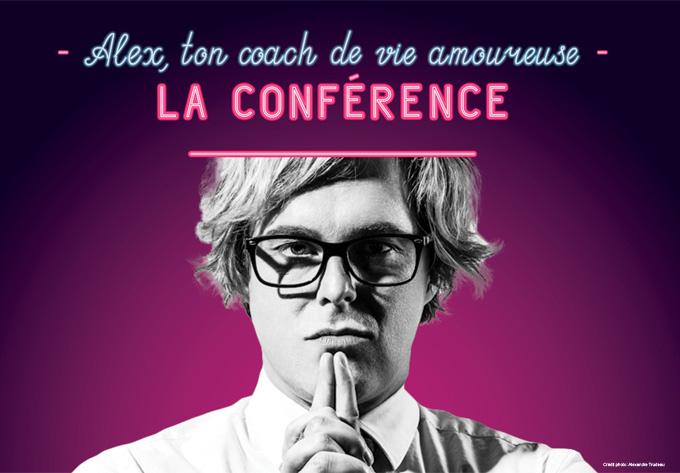 Alex, ton coach de vie amoureuse – La conférence - 4 avril 2019, Quartier DIX30