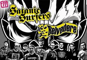 Satanic Surfers + Belvedere
