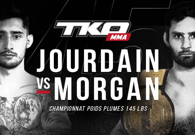 TKO45 : Jourdain vs Morgan - 7 décembre 2018, Montréal