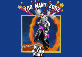 Too Many Zooz + Five Alarm Funk