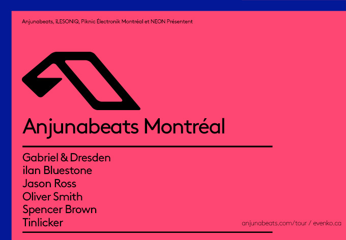 Anjunabeats: North American Tour 2019 - May 25, 2019, Montreal