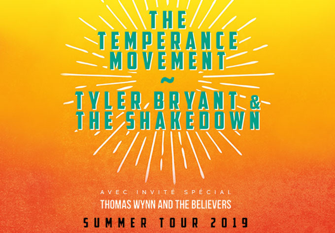 The Temperance Movement +Tyler Bryant & The Shakedown - 5 juillet 2019, Montréal