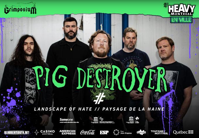 Pig Destroyer - 26 juillet 2019, Montréal