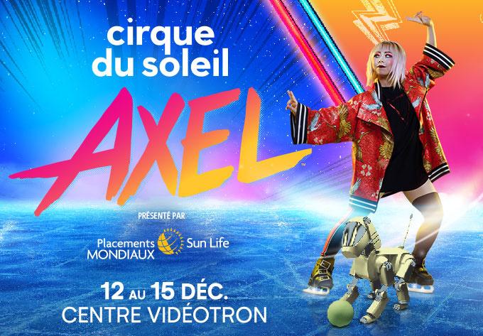 Cirque du Soleil - Axel - December 12, 2019, Quebec
