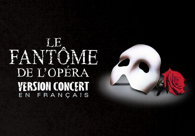 The Phantom of The Opera - January 17, 2020, Quebec