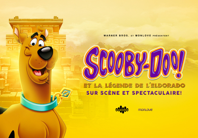 Scooby-Doo! et la Légende de l'Eldorado (in French) - March 29, 2020, Laval