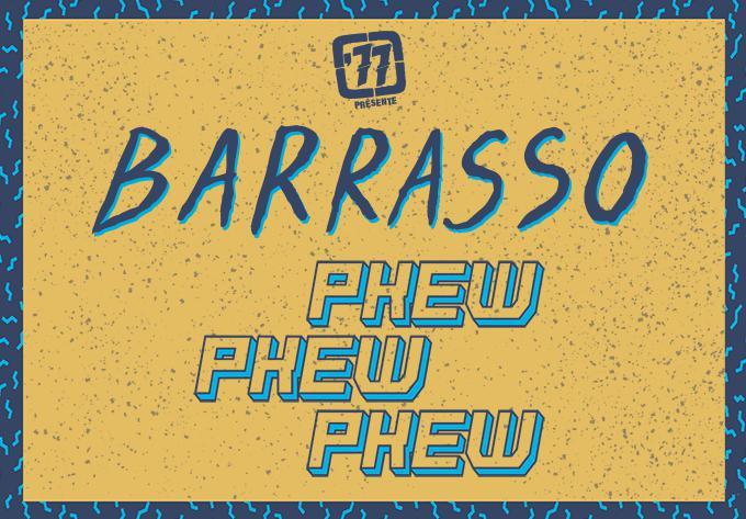 Barrasso + Pkew Pkew Pkew - January 18, 2020, Shawinigan