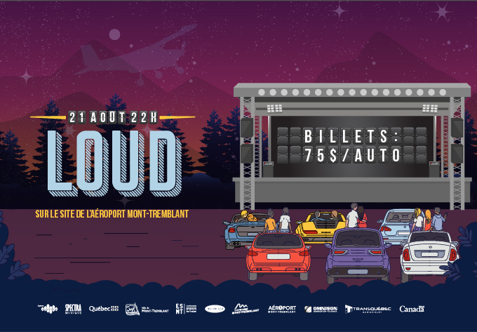 Loud - August 21, 2020, Mont-Tremblant