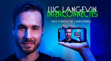 LUC LANGEVIN - Interconnectés