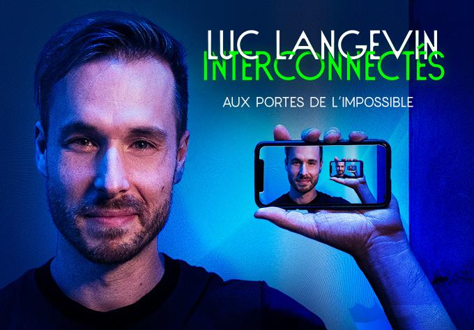 LUC LANGEVIN - Interconnectés - December  4, 2020, Online