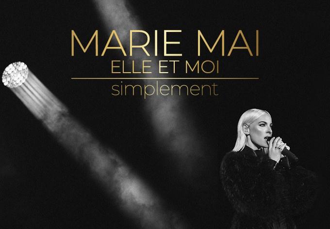 Marie-Mai - ELLE ET MOI SIMPLEMENT - March 18, 2022, Brossard