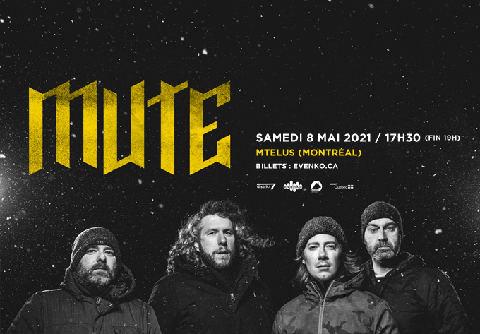 MUTE - May  8, 2021, Montreal