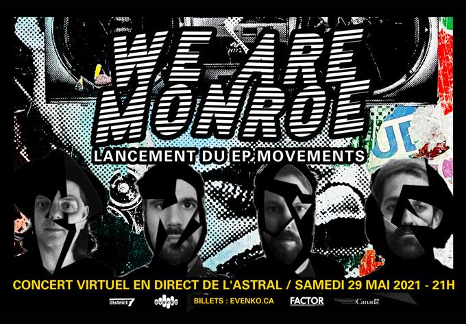 We Are Monroe - 29 mai 2021, En Ligne