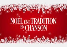 Noël, une tradition en chanson